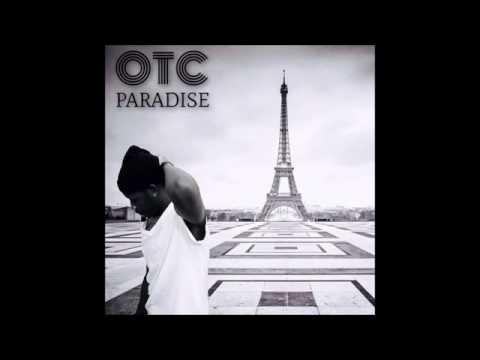 OTC Paradise Next Episode  ( Remix )