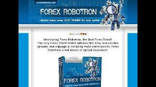 Forex Robotron Demo 2018 | The BEST forex robot for automated forex trading