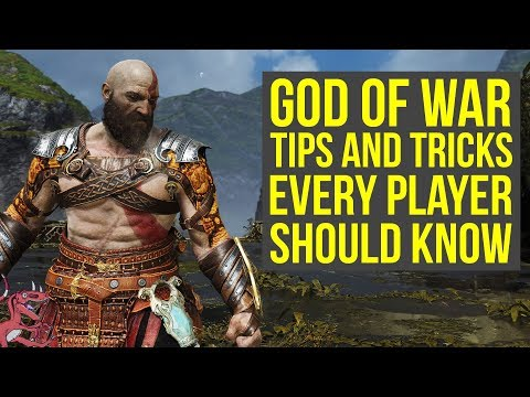 God of War Tips And Tricks EVERY PLAYER SHOULD KNOW (God of War 4 Tips And Tricks - God of War PS4)