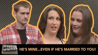 The ONLY thing that stands between me and my man...Is his wife | The Jerry Springer Show