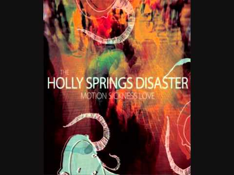 The Holly Springs Disaster - Showdown + My Pet Monster