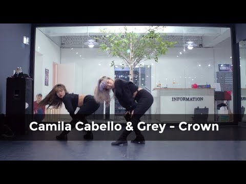 Camila Cabello & Grey - Crown (choreography whatdowwari)