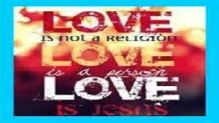 God is Love let us LOVE one another for LOVE is of God