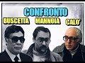 Confronto Marino Mannoia Vs Pippo Calò + Calò Vs Buscetta Vol.2