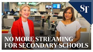 Secondary school streaming to stop in 2024 | The Straits Times