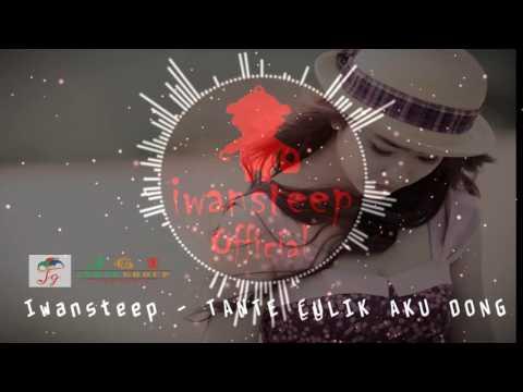 TANTE CULIK AKU DONG - Iwansteep [Downbeat 2016]