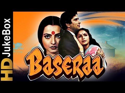 Basera (1981) | Full Video Songs Jukebox | Shashi Kapoor, Rakhee, Rekha, Poonam Dhillon, Raj Kiran