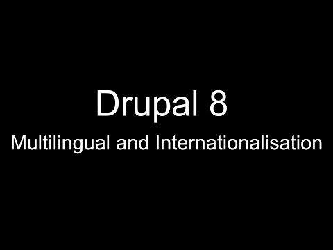 Drupal 8 Multilingual and Internationalisation