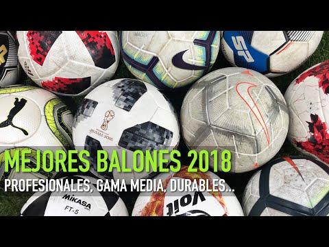 MEJORES BALONES 2018 | PROFESIONALES, GAMA MEDIA, DURABLES, ETC...