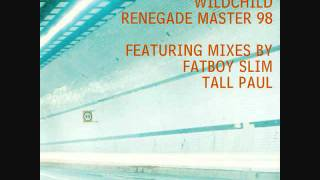 Wildchild - Renegade master (Fatboy Slim old skool mix).wmv