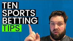 10 Sports Betting Tips to Make Better Sports Picks in 2020