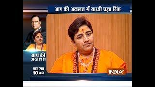 Sadhvi Pragya in Aap Ki Adalat: 'Terrorism has no religion, traitors must be punished'