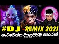 Gambar cover Dj Sinhala Songs Remix 2021 | New Dj nonstop 2021 | New Dj remix_Best DJ REMIX NEW SONGS