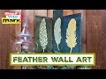 How to: Feather Wall Art