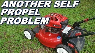 Another Toro lawn mower self propel problem to fix