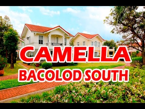 Camella Bacolod South Youtube