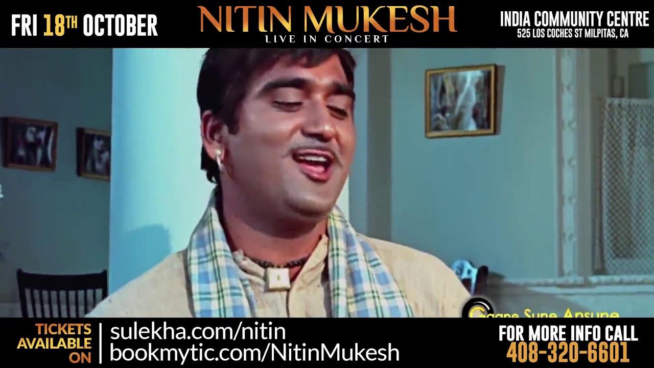 Remembering Mukesh: Nitin Mukesh Live in Concert (Mehfill