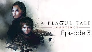 Take A Shower Bruh! | A Plague Tale: Innocence | Ep.3