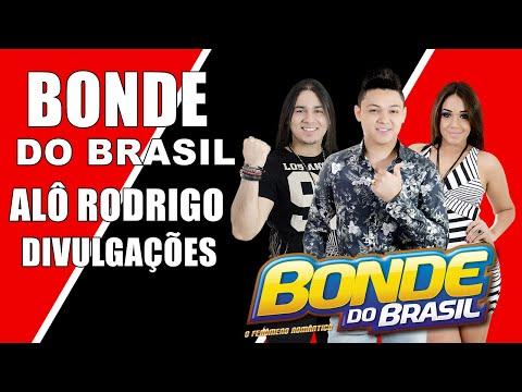 Bonde do Brasil - Alô Pra Rodrigo Divulgações