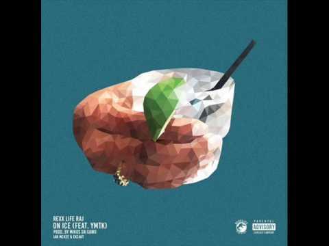 Rexx Life Raj - On Ice (feat. ymtk) [Prod. by Mikos Da Gawd, Ekzakt & Ian McKee]
