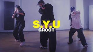 DJ E Feezy - S.Y.U (Feat. Plies, Trina, Super J & Young Star) | Groot Choreography | 코레오그래피 은평구댄스학원