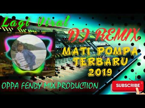 Remix Mati Pompa Terbaru 2019_Dj Opa Fendy SW.