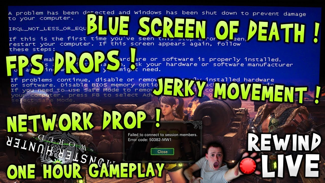 BSOD ! FPS Drops ! Network Drop ! Jerky Movement ! - Monster Hunter World !  🔴 Live RW
