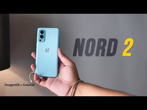 OnePlus NORD 2: OxygenOS Meets ColorOS!