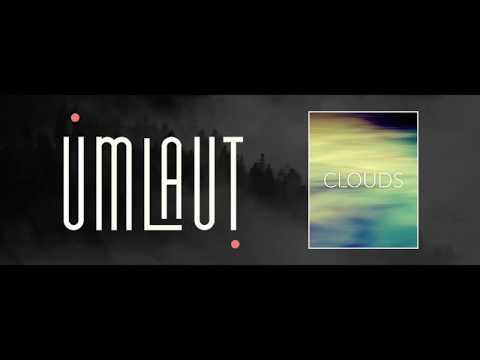 CLOUDS by Umlaut Audio  - Walkthrough