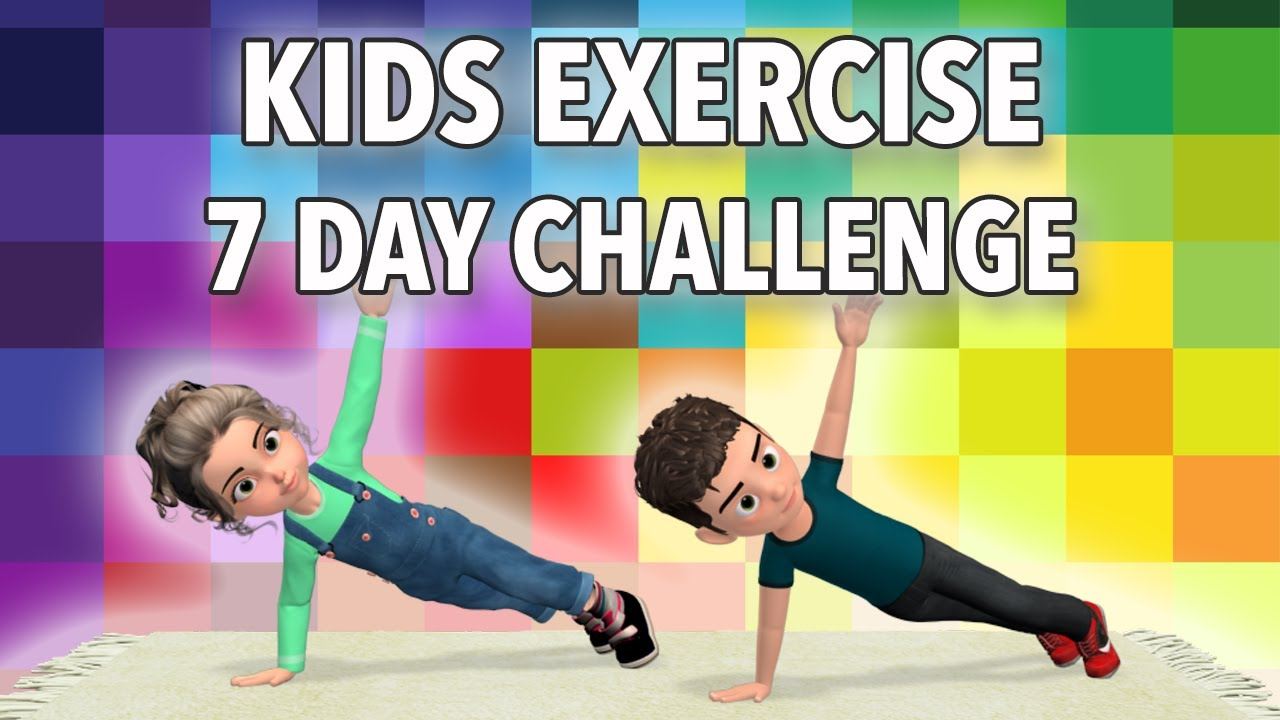 7 Day Kids Exercise Challenge Get Stronger Burn Calories Youtube Exercise For Kids Physical Activities For Kids Yoga For Kids