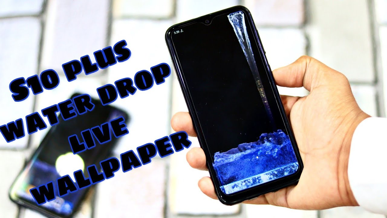 Samsung Water drop live wallpaper for Samsung | Work with every Samsung  phone