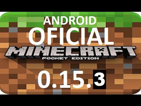 Майнкрафт 0 15 3 андроид