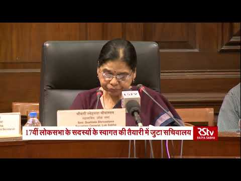 LS Secretary General holds meet to discuss arrangements for MPs of 17th Lok Sabha