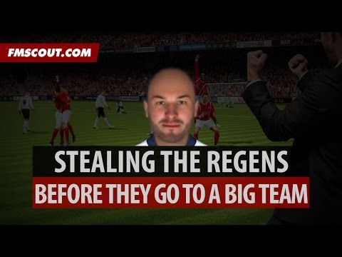 Stealing Regens Before They Go To The Big Teams | Football Manager 2015