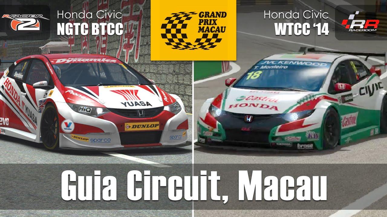 Guia circuit macau honda civic ngtc wtcc track car comparison rfactor 2 raceroom r3e youtube