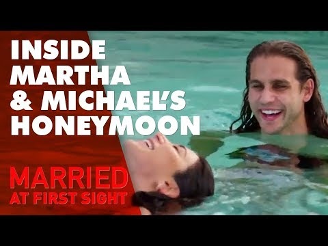 Inside Michael and Martha's honeymoon   MAFS 2019