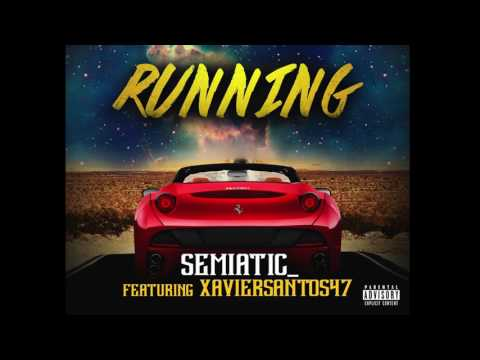 "Semi@tic- ""Running"" Ft. Xavier Santos Epic Motivational Hip Hop Rap Song Conscious Rap Music"