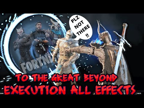 For Honor -  To The Great Beyond Execution ALL EFFECTS |