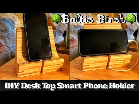 Desktop Smartphone Display | Baltic Birch Woodworking Project | DIY