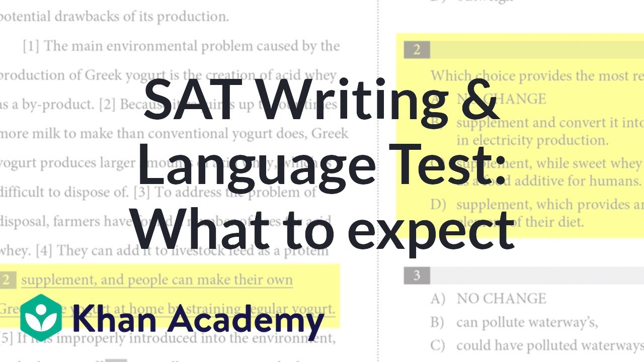 The SAT Writing and Language Test: What to expect (video) | Khan Academy