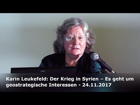 Karin Leukefeld: Der Krieg in Syrien – Es geht um geostrategische Interessen - 24.11.2017