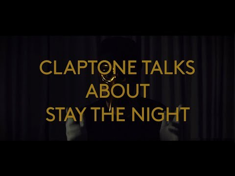 Claptone | FANTAST | Track By Track: Stay The Night feat. TENDER