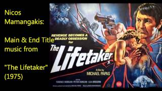 "Nicos Mamangakis: music from ""The Lifetaker"" (1975)"