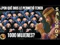 ¿Por Qué Dios le Permitió a Salomón Tener 1000 Esposas/Concubinas? - Tengo Preguntas