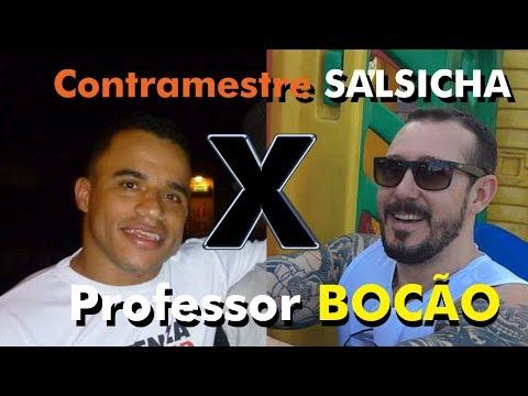 Contramestre SALSICHA X Professor BOCÃO