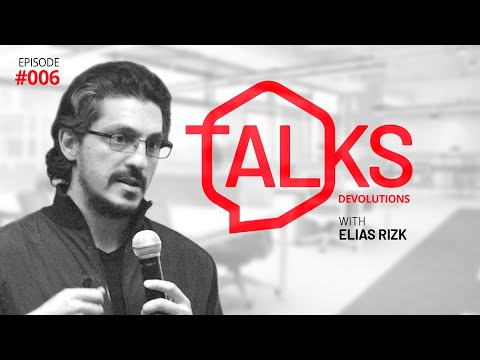 Practical Ways to Adapt and Thrive While Living/Working Remotely | Elias Rizk | Devo Talks #006
