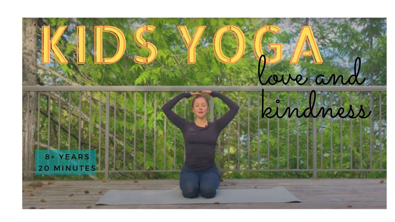 Kids Yoga (8+ yrs) Love & Kindness  |  Yoga with Tash