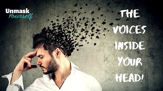 The Voices Inside Your Head