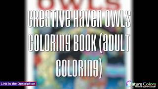 Creative Haven Owls Coloring Book Adult Coloring | Mature Colors