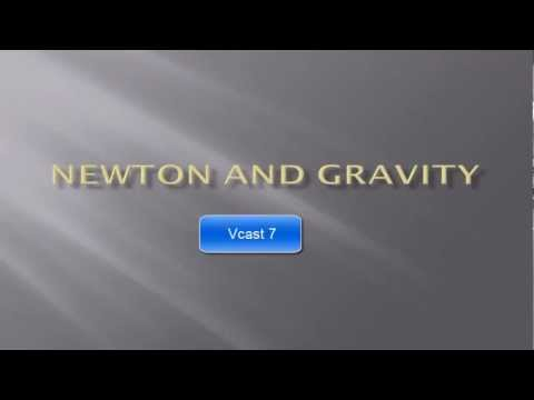 Astronomy Unit 2 Vcast 07 Gravity